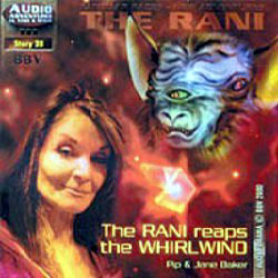 The Rani Reaps the Whirlwind
