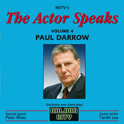 The Actor Speaks: Paul Darrow