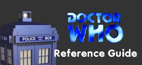 Doctor Who Reference Guide