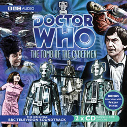 BBC radio Collection - The Tomb of the Cybermen (CD)