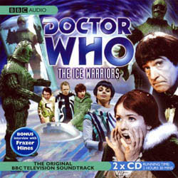 BBC radio Collection - The Ice Warriors