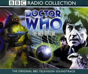 BBC radio Collection - The Web of Fear